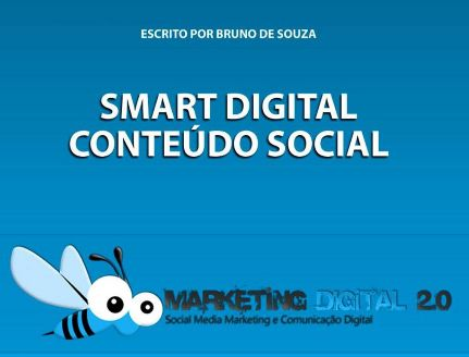 Ebook gratuito sobre Marketing Digital: Smart Digital – Conteúdo Social