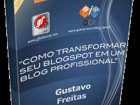 E-book gratuito Como transformar seu Blogspot em um Blog Profissional