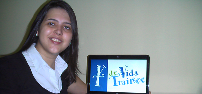 Fala Blogueiro: Entrevista com Cíntia Reinaux do Vida de Trainee