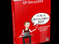 E-book Fala Blogueiro 2012 está disponível para download grátis