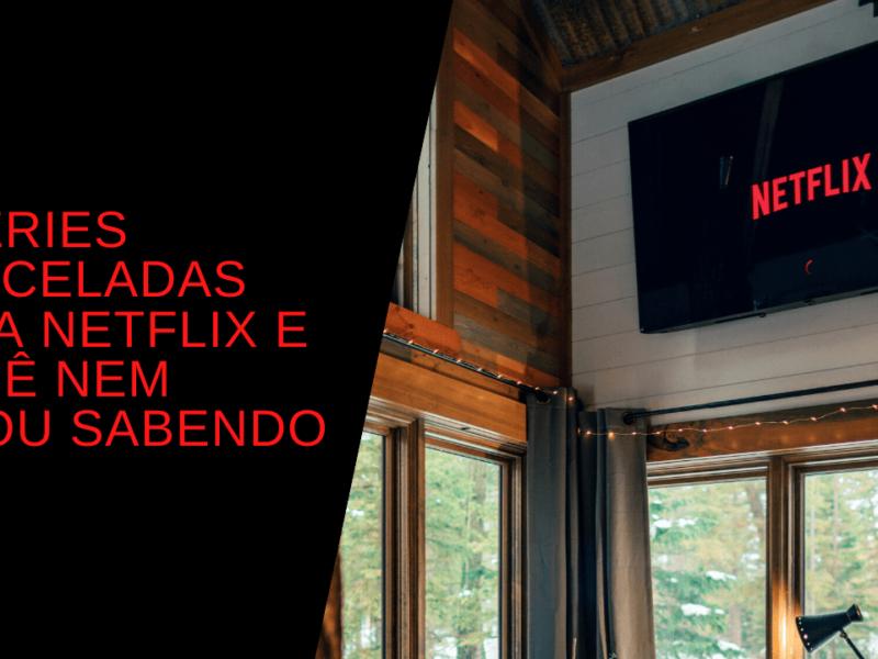 4 Séries canceladas pela Netflix e você nem ficou sabendo 11
